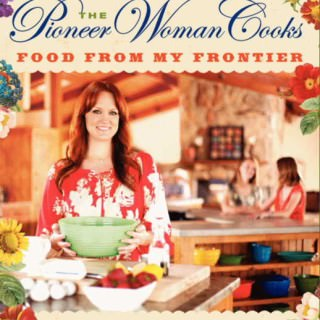 Pioneer Woman Cooks: Food From My Frontier by Ree Drummond