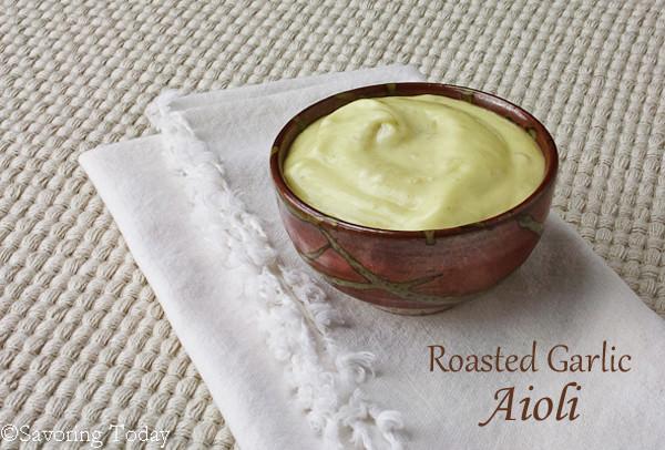 Roasted Garlic Aioli - Savoring Today (1 of 1) copy