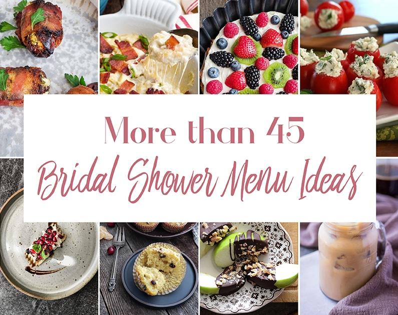 45 Bridal Shower Menu Ideas And Serving Tips